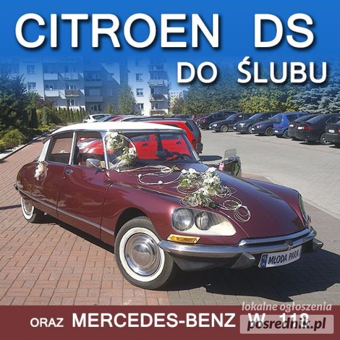 CITROEN DS, MERCEDES-BENZ W 118 DO ŚLUBU